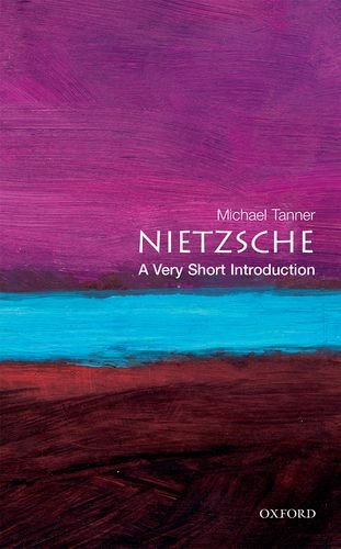Nietzsche: A Very Short Introduction (Very Short Introductions)