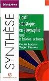 echange, troc Philippe Lahousse, Vincent Piédanna - L'outil statistique en géographie