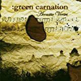 Green Carnation - 2006 - The Acoustic Verses [Norway]
