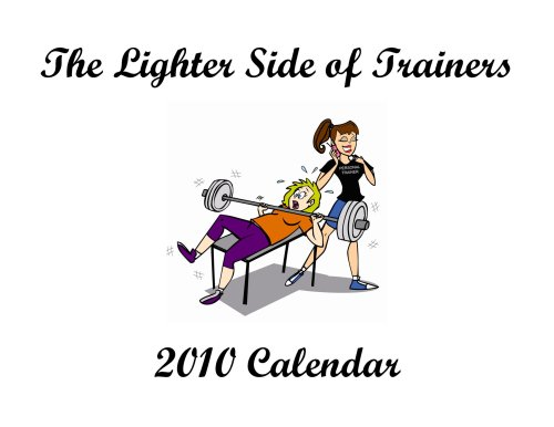 The Lighter Side of Trainers Calendar
