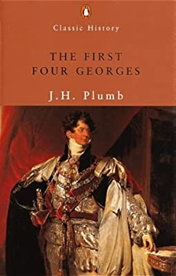 The-First-Four-Georges-Penguin-Classic-History-Plumb-John-Harold-Used-Acce