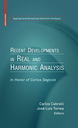 recent-developments-in-real-and-harmonic-analysis-in-honor-of-carlos-segovia-applied-and-numerical-h