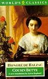 Cousin Bette (World's Classics) (0192826069) by Balzac, Honoré de
