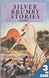 SILVER BRUMBY STORIES - Vol 2 - Silver Brumby Kingdom, Silver Brumby Whirlwind, Son of the Whirlwind (0261662511) by Elyne Mitchell