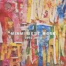 MINMI BEST �J�̂��� 2002-2012