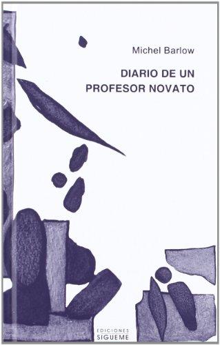 Diario de un profesor novato (El Peso de los Días)