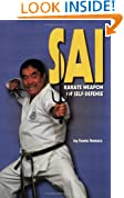 Sai: Karate Weapon of Self-Defense (Literary Links to the Orient)