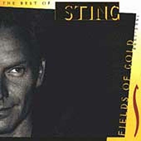 Sting - The Best of Sting 1984-1994_ Fields Of Gold - Zortam Music