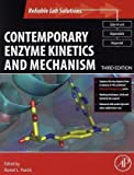 img - for Contemporary Enzyme Kinetics and Mechanism, 3rd Edition, Third Edition: Reliable Lab Solutions book / textbook / text book