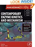 Contemporary Enzyme Kinetics and Mech...