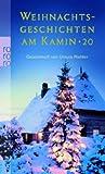 Weihnachtsgeschichten am Kamin 20 (3499240122) by Ursula Richter