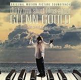 「グレン・グールドをめぐる32章」オリジナル・サウンドトラック