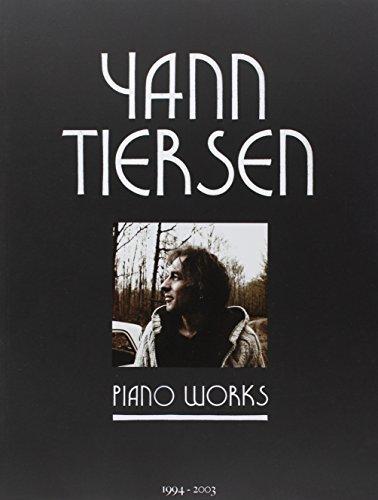 Tiersen Yann Piano Works 23 Pieces Pf Book