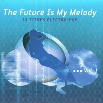 the-future-is-my-melody-vol-1