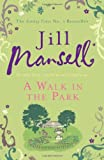 Jill Mansell A Walk In The Park