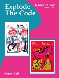 Explode the Code Teacher's Guide/Key Books 3 - 4, Nancy Hall