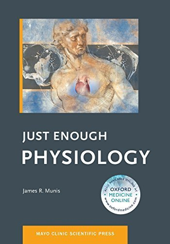 just-enough-physiology-mayo-clinic-scientific-press-1st-edition-by-james-r-munis-2012-paperback