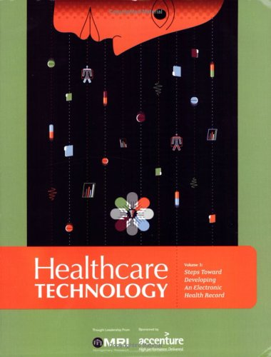 HealthCare Technology: Electronic Health Record, Barry Jacobs