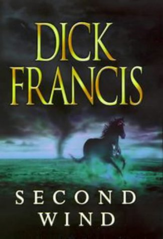 Second Wind (Signed Copy), Dick Francis