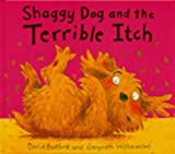 Shaggy Dog and the Terrible Itch David Bedford