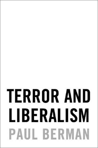 Terror and Liberalism, Paul Berman