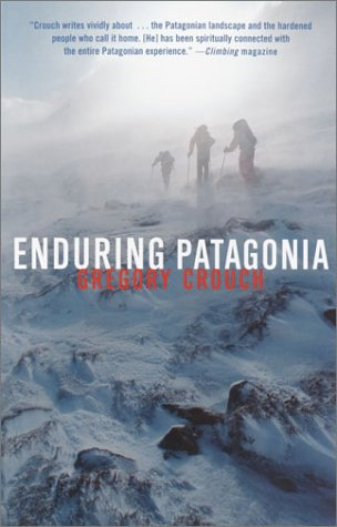 Enduring Patagonia