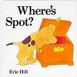 Where's Spot? Eric Hill