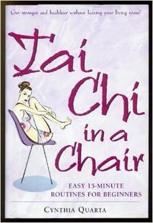 Tai Chi in a Chair: Cynthia Quarta: 9781567315929: Amazon.com: Books