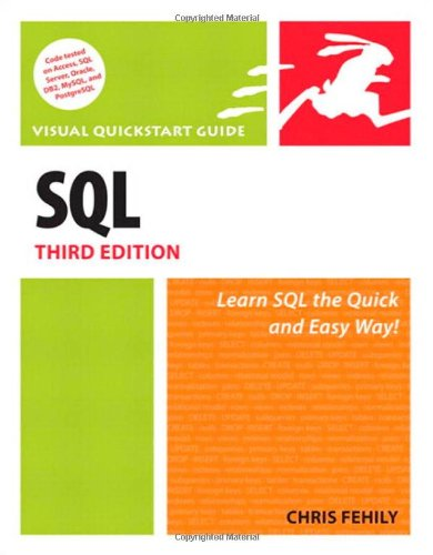 SQL: Visual QuickStart Guide (3rd Edition)
