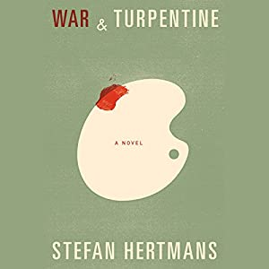 War and Turpentine Audiobook