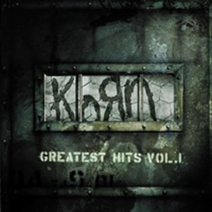 Korn - Greatest Hits,Vol.1 - Zortam Music