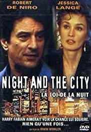 Night And The City - La Loi De La Nuit