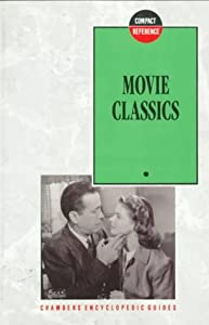 Movie Classics (Chambers Compact Reference Series) Allan Hunter