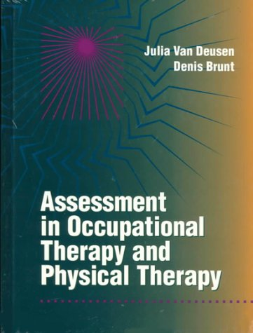 Assessment in Occupational Therapy and Physical Therapy, 1e