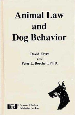 Animal Law and Dog Behavior
