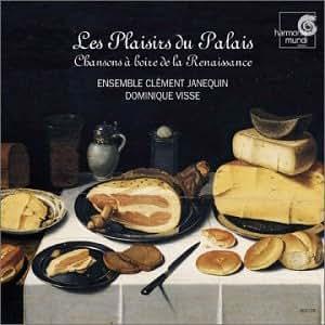 Les Plaisirs du Palais: Drinking Songs of the Renaissance