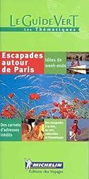 Escapades autour de Paris