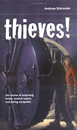 Thieves! (True Stories from the Edge)