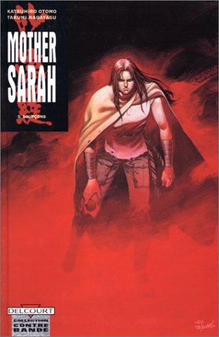 Mother Sarah, tome 5 : Soupçons