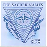 The Sacred Namesby Anjani Thomas