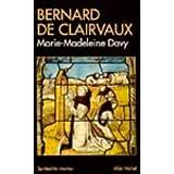 Bernard de Clairvauxpar Marie-Madeleine Davy