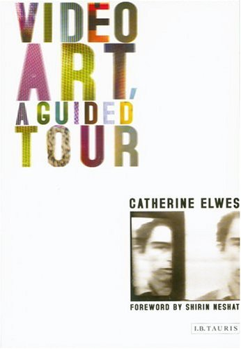 Video Art: A Guided Tour