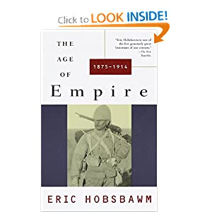 The Age of Empire: 1875-1914 [Paperback]