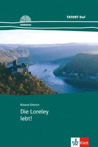 Die Loreley Lebt! (German Edition)