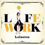 LiFEWORK(初回限定盤)(DVD付)