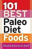 101 Best Paleo Diet Foods (English Edition)