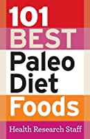 101 Best Paleo Diet Foods (English Edition)