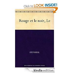 Rouge et le noir, Le (French Edition)