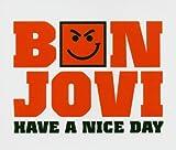 Bon Jovi Have a Nice Day [CD 2] [CD 2]