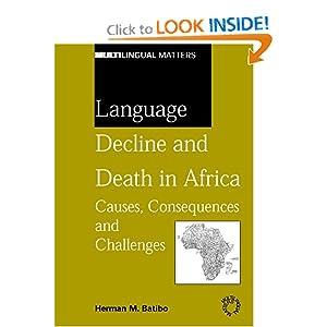 Language Decline And Death In Africa (Mulilingual Matters) Herman Batibo